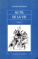 Au Fil De La Vie Jeanine Bourzeix +++BE+++ PORT GRATUIT - Poésie