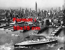 Reproduction D'une Photographie Ancienne Du Paquebot Le Queen Mary Arrivant à New-York En 1940 - Reproductions