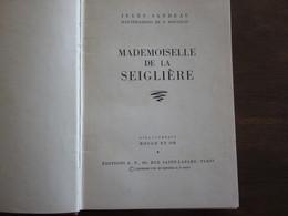 MADEMOIDELLE DE LA SEIGLIERE JULES SANDEAU ILLUSTRATIONS DE P ROUSSEAU 1951 BIBLIOTHEQUE ROUGE ET OR - Bücher, Zeitschriften, Comics