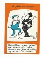 ILLUSTRATION DORVILLE - HUMOUR - LA FOIRE AUX CANCRES -un Reflexe C'est Quand Un Camarade - Autres Illustrateurs