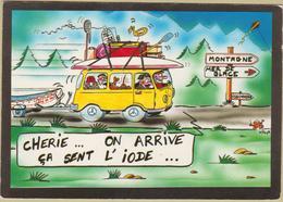 Humour - Cpm / Chérie....On Arrive..... - Humour