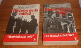 Histoire De La Milice. Deux Tomes. J. Delpierre De Bayac. 1985. - Histoire