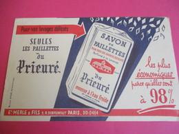 Buvard/Savon En Paillettes Du PRIEURE/Pour  Lavages Délicats/Merle & Fils/Paris/Efgé Valenciennes/Vers1945-1960  BUV351 - Wassen En Poetsen