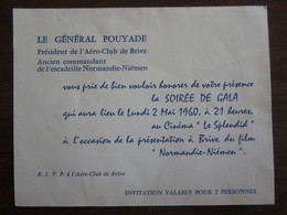 INVITATION A LA SOIREE DE GALA DU 2 MAI  1960 DU GENERAL POUYADE PRESIDENT DE L AERO CLUB DE BRIVE NORMANDIE NIEMEN - Programs