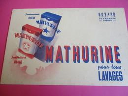 Buvard/Lessive /MATHURINE/ Pour Tous Lavages /Savonneuse Bleue/ Supérieure Rouge/DESMARAIS Frères/Vers1945-1960   BUV352 - Wassen En Poetsen