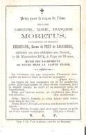 Faire-part Décès Dme En  11 Françoise MORETUS Douairière  FERDINAND BARON De PRET De CALESBERG - Obituary Notices