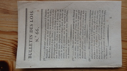 Bulletin Des Lois 66  Brumaire An XIV 1806   6 Pages - Decrees & Laws