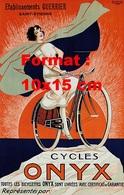 Reproduction D'une Photographie Ancienne D'une Affiche Pour Les Cycles Onyx - Reproductions