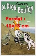 Reproduction D'une Photographie Ancienne D'une Affiche Pour Les Cycles De Dion-Bouton - Reproductions