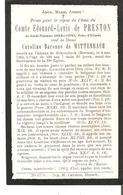Faire-part Décès Comte Edouard-Louis De PRESTON  - Château De Schoonbeek (Beverst) 4/5/1884 - Décès