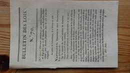 Bulletin Des Lois 70  Nivose An XIV 1806   6 Pages - Decrees & Laws