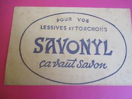 Buvard/Savon/ SAVONYL/ Pour Vos Lessives Et Torchons/ Ca Vaut Savon /Vers1945-1960   BUV357 - Wash & Clean