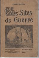 Armée Belge - Les Sites De Guerre - Campagne 1914-1918 édité En 1924 - Livres, BD, Revues