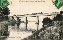 SAINT MAXIMIN     Train Apssant  Sur Le Pont LAVERSINES - Sonstige Gemeinden