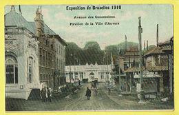 * Brussel - Bruxelles - Brussels * Exposition Universelle Expo 1910, Avenue Concessions, Pavillon Ville Anvers, Animée - Wereldtentoonstellingen