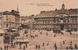 CPA - AK Lüttich Liege Place St Saint Lambert Palais Des Princes Evêques Tram Tramway Cafe Restaurant Belgien Belgique - Liège