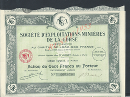 ACTION SOCIÉTÉ D EXPLOITATIONS MINIÈRES DE LA CORSE : - Mines