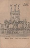 Künstlerkarte Stich Art CPA - AK Lüttich Liege Exposition Universelle Expo 1905 Le Grand Portique Halle Belgien Belgique - Luik