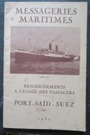Messageries Maritimes Suez Port Said  Livret Renseignements à L'usage Des Passagers 1930 - Livres, BD, Revues