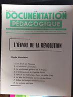 Documentation Pedagogique 8 Fiches  L'oeuvre De La Revolution - Histoire