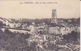 Fribourg- Route Des Alpes Et Hotel De Ville - FR Fribourg