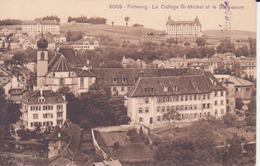 Fribourg- Le Collège St Michel Et Le Sanatorium - FR Fribourg