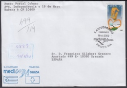 2002-FDC-52 CUBA FDC 2002. REGISTERED COVER TO SPAIN. X ANIV MEDICUBA SUIZA, SWITZERLAND. - FDC