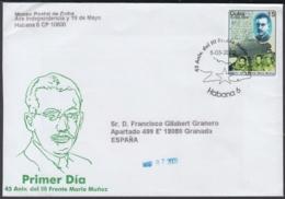 2003-FDC-60 CUBA FDC 2003. REGISTERED COVER TO SPAIN. 45 ANIV DEL III FRENTE MARIO MUÑOZ MONROY. - FDC