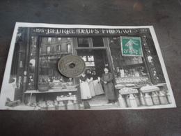 CARTE PHOTO FROMAGERIE A PARIS EN 1900 N° 195 - Geschäfte