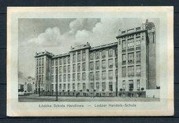 Łódź - Łódźka Szkola Handlowa/ Lodzer Handels-Schule - Gel. Dez. 1913 - Pologne