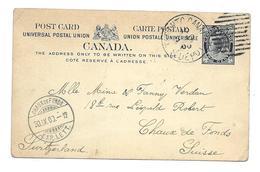 Entier Postal De Toronto Pour La Chaux De Fonds De 1900 - 1851-1902 Règne De Victoria