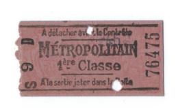 TICKET DE METRO  METROPOLITAIN 1er CLASSE - Métro