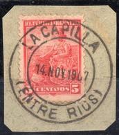 ARGENTINA, 1899 / 1908 Issue, LA CAPILLA, Entre Rios, Cancel On Piece - Oblitérés