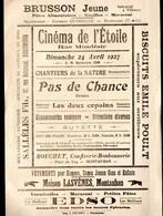 "Montauban (82 Tarn Et Garonne) Programme CINEMA DE L'ETOILE ""pas De Chance"" 1927 (PPP17410) - Programs"