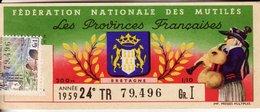 France - 239 - Fédération Nationale Des Mutilés Les Provinces Françaises - 24 ème Tranche 1959 - Loterijbiljetten