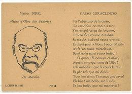 Marius Bibal Mèstre D' Obro Dou Félibrige De Marsiho (Marseille) A Cadun Sa Art - N° 3 - Casso Miraclouso ....  (111677) - Personnages