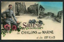 11341  Carte : Souvenir De Chalons Sur Marne Et Du 25ée R.A.D - Souvenir De...