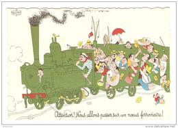 HUMOUR ILLUSTRATEUR DUBOUT ATTENTION !  - LOCOMOTIVE - Éd. DU MOULIN 1959 N° 30 A - TRAIN - NON CIRCULÉE - 2 Scans - - Dubout