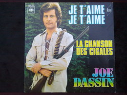 Joe Dassin: Je T'aime, Je T'aime-La Chanson Des Cigales/ 45t CBS 1650 - Vinyl Records