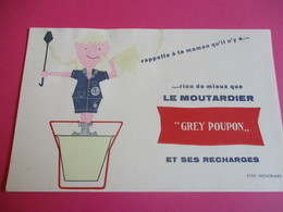Buvard/Moutarde GREY POUPON/ Le Moutardier GP Et Ses Recharges /EFGE VALENCIENNES/ Vers 1945-1960  BUV368 - Moutardes