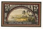 ALLEMAGNE / GERMANY - MARIANEN-KAROLINEN KOLONY - 75 PFENNIG 1922 / SERIE 2 - [12] Colonie & Banche Straniere