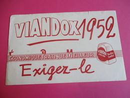 Buvard/ Potage/ VIANDOX/ Economique Pratique Meilleur.Exigez Le / Bouillon Familial /1952       BUV370 - Suppen & Sossen