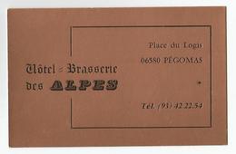 Carte De Visite Pégomas Hotel Brasserie Des Alpes Place Du Logis - Cartes De Visite