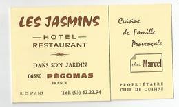 Carte De Visite Pégomas 06 Les Jasmins Hotel Restaurant Chez Marcel - Cartes De Visite
