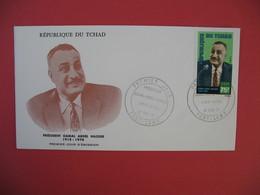 FDC 1971 République Du Tchad - Président Gamal Abdel Nasser - Fort-Lamy - Tchad (1960-...)