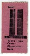 WTC WORLD TRADE CENTER NEW YORK - BIGLIETTO D'INGRESSO ENTRY TICKET 1980/90 - Tickets D'entrée