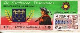 France - 262 - Les Provinces Françaises Fédération Nationale Des Mutilés - 29ème Tranche 1970 - Loterijbiljetten