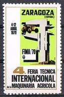 Sello Viñeta ZARAGOZA 1970. 4ª Feria Maquinaria Agricola. Label, Cinderella ** - Variedades & Curiosidades
