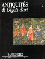 Antiquités Et Objets D'art N° 2 : Tapisseries - Art