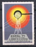 Sello Viñeta VALLADOLID 1971. EXPAL 71. Aluminio En La Electricidad. Label, Cinderella ** - Variedades & Curiosidades